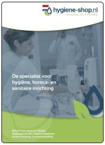 Brochure Hygiene-shop.nl ▶ De spcialist voor hygiëne, horeca- en sanitaire inrichting